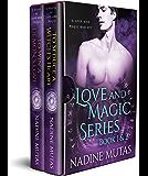 Love and Magic Series: Book 1 & 2