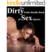 The Dirty Little Kindle Book of Sex Quotes