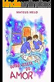 Outra Visita do Amor: Livro 2
