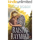 Raising Raymond: Older Woman Younger Man Romance (Rose City Romance Book 2)
