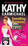 Something Borrowed, Something Deadly (A Skullduggery Inn Cozy Read Book 4)