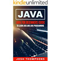 Java: Java For Beginners Guide To Learn Java And Java Programming (Java Programming Books) (English Edition)