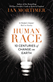 Human Race: 10 Centuries of Change on Earth