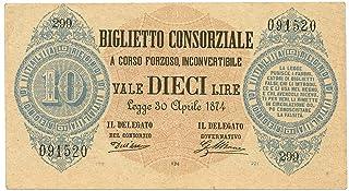 Cartamoneta.com 10 Lire Biglietto CONSORZIALE Regno d'Italia 30/04/1874 BB/SPL