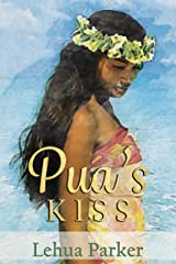 Pua's Kiss (Lauele Fractured Folktales Book 1) Kindle Edition