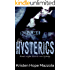 The Hysterics: A Standalone Rock Star Romance