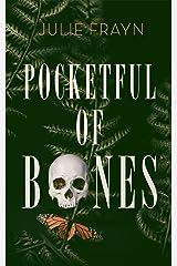Pocketful of Bones Kindle Edition