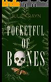 Pocketful of Bones