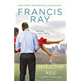 A Seductive Kiss: A Grayson Friends Novel