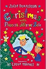 Christmas with Princess Mirror-Belle (English Edition) eBook Kindle