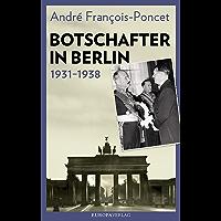 Botschafter in Berlin 1931–1938