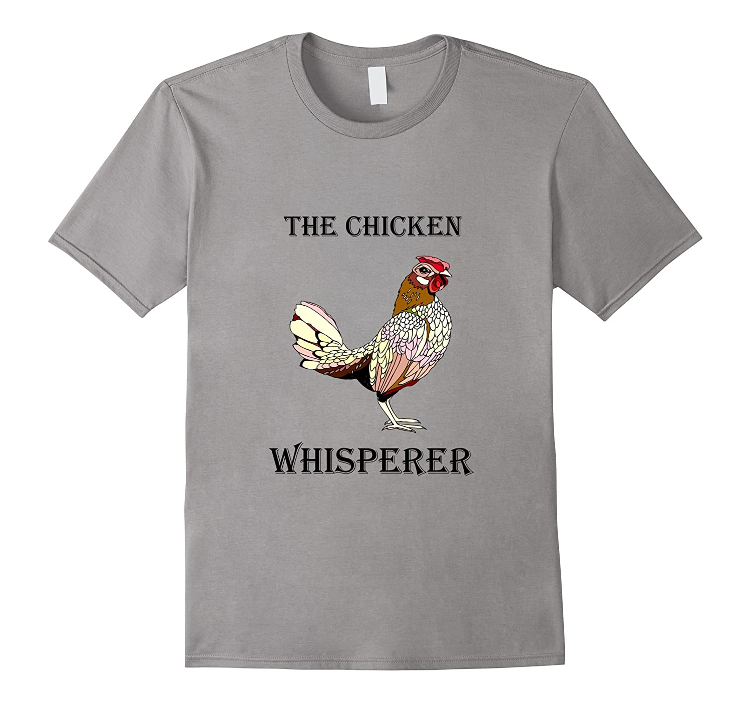 The Chicken Whisperer Funny Farmer  Farming T-Shirt-Vaci
