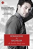 Romancing the Bachelor (A Hamilton Family Series)