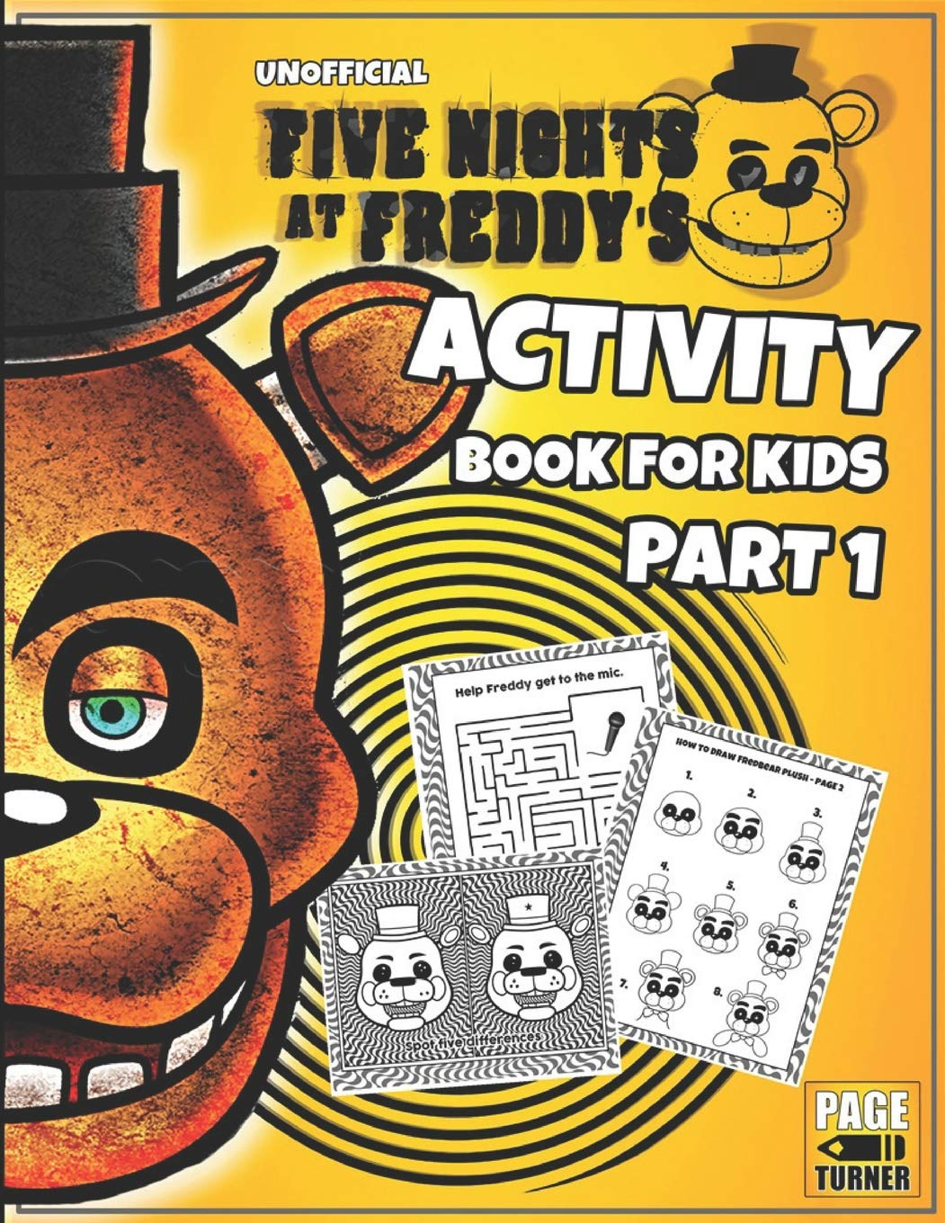 Five Nights at Freddy's Activity Book (Part 1): (Unofficial