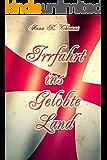 Irrfahrt ins Gelobte Land: Eine Geschichte zur Zeit des Zweiten Kreuzzuges