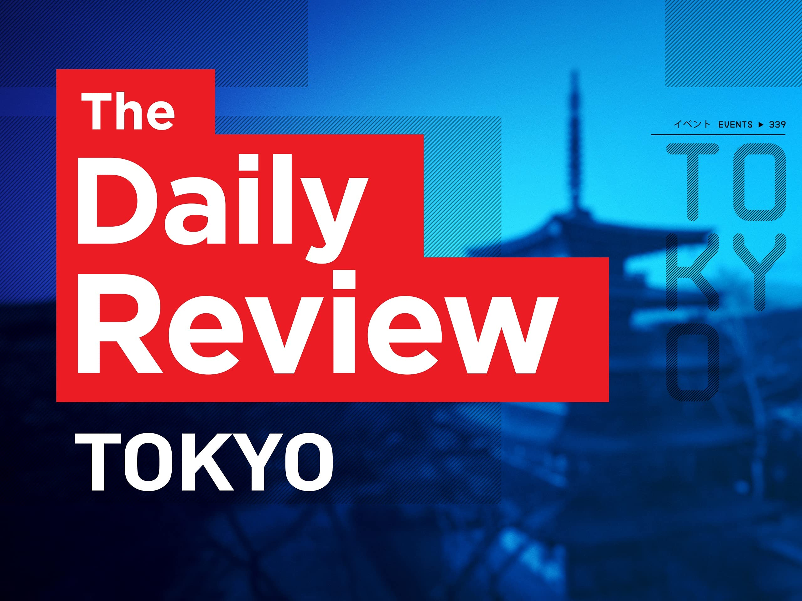 The Daily Review Tokyo on Amazon Prime Instant Video UK