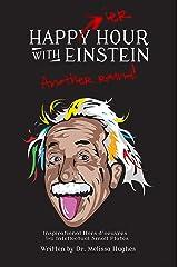 Happier Hour with Einstein: Another Round Paperback