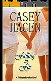 Falling In Fiji (A Falling in Paradise Novel Book 1)