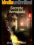 Secreto heredado  (La edición actual está revisada)