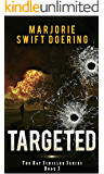 Targeted: The Ray Schiller Series