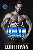 Nori's Delta (Special Forces: Operation Alpha) (Delta Team Three Book 1)