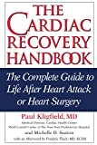 The Cardiac Recovery Handbook: The Complete Guide
