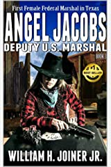 "Angel Jacobs: Deputy U.S. Marshal: The Third Western Adventure From The Author of ""The Legend of Jake Jackson"" (Angel Jacobs: Frontier Lawman Western Series Book 3) Kindle Edition"
