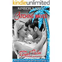 Catching Waves: A Sweet Beach Romance (The Royal Palm Resort Book 2)