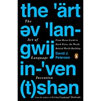 The Art of Language Invention: From Horse-Lords to Dark Elves, The WordsBehind World-Building