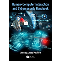 Human-Computer Interaction and Cybersecurity Handbook (Human Factors and Ergonomics) (English Edition)