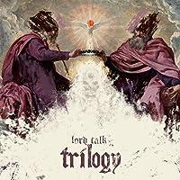 Lord Talk Trilogy [Explicit]
