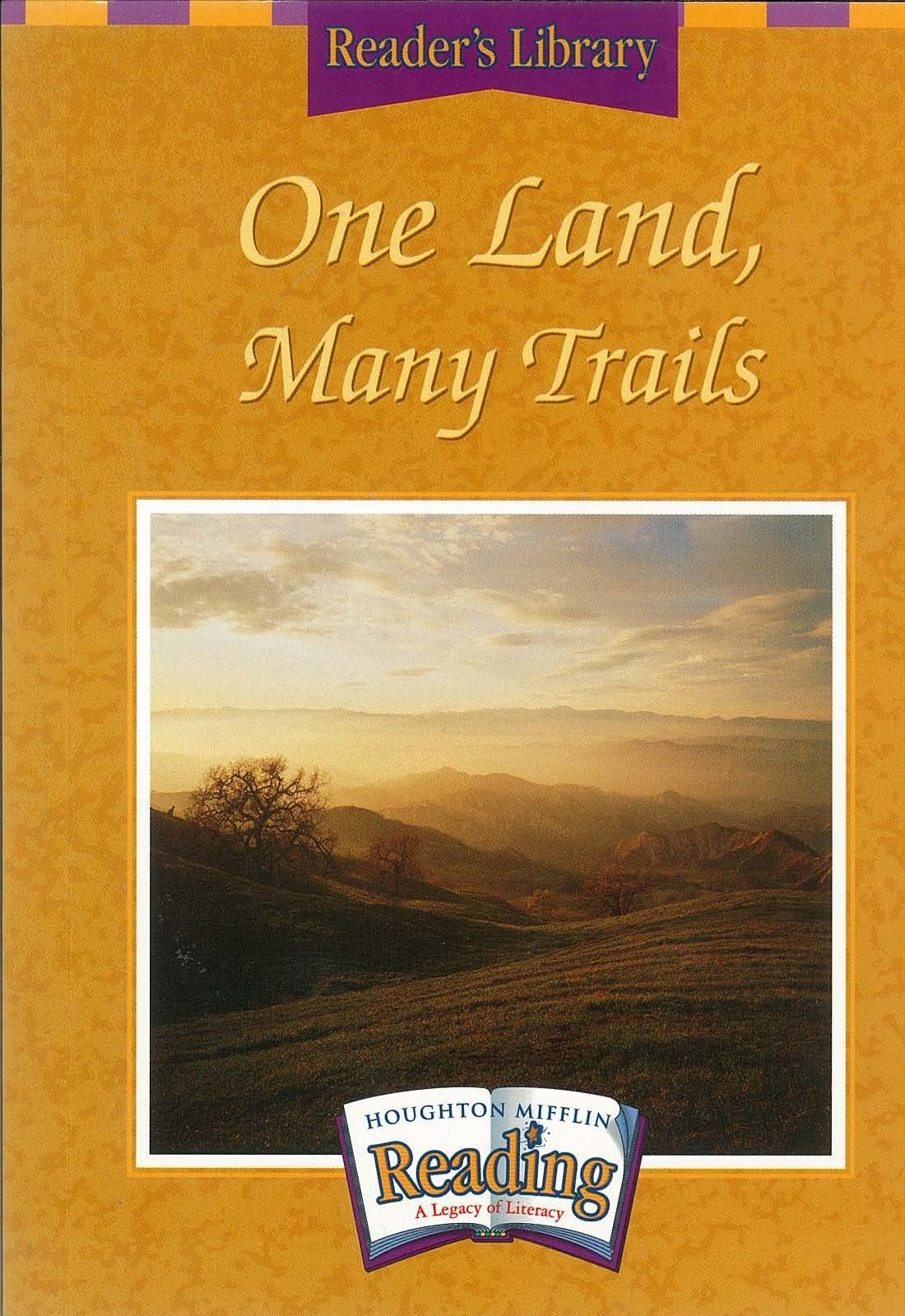 Read Online Houghton Mifflin Reading: The Nation's Choice: Reader's Library Grade 5 Theme 5 - One Land, Many Trails pdf