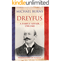 Dreyfus: A Family Affair, 1789-1945