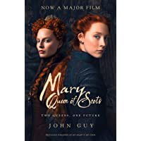 Mary Queen of Scots [Film Tie-In]