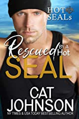 Rescued by a Hot SEAL: A Reluctant Hero Romance (Hot SEALS Book 10) Kindle Edition