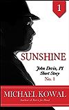 Sunshine (John Devin, PI Short Story Book 1)