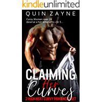 Claiming Her Curves: 2 High-Heat Curvy Romances Set (Billionaires for BBWs Book 1)