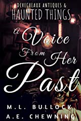 A Voice From Her Past (Devecheaux Antiques & Haunted Things Book 2) Kindle Edition