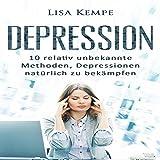 Depression: 10 relativ unbekannte Methoden, Depressionen natürlich zu bekämpfen