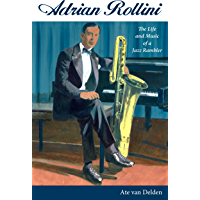 Adrian Rollini: The Life and Music of a Jazz Rambler (American Made Music Series) book cover