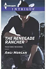 The Renegade Rancher (Texas Family Reckoning Book 2) Kindle Edition
