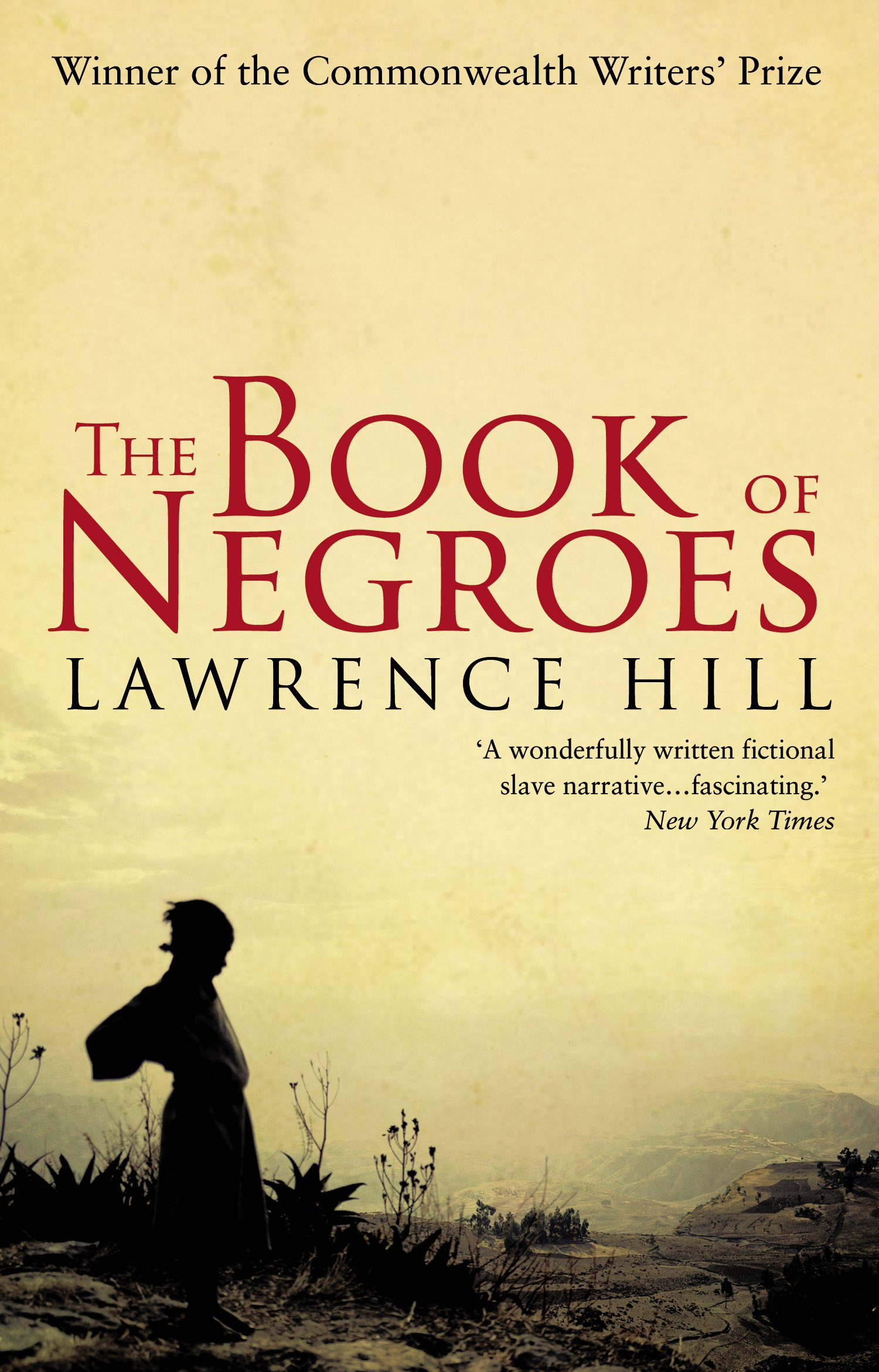 The Book Of Negroes.The Book Of Negroes Commonwealth Prize Winner Amazon Co Uk