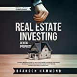 Real Estate Investing - Rental Property: Complete