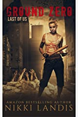 Ground Zero: An After Zombie Origin Novella (Last of Us Book 1) Kindle Edition