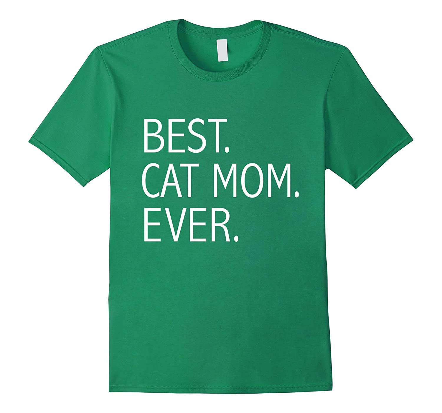 244715588 Funny Best Cat Mom Ever T-shirt Cute Cat Lady Cat Lovers Tee-ANZ ...