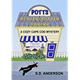 Potts Better Butter Bakery : A Cozy Cape Cod Mystery Updated Version