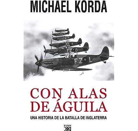 La batalla de Inglaterra (Grandes Batallas): Amazon.es: Bungay, Stephen: Libros