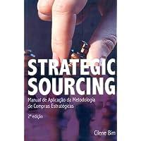 Strategic Sourcing. Manual de Aplicação da Metodologia de Compras Estratégicas