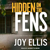 Hidden on the Fens: DI Nikki Galena Series 11