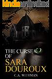 The Curse Of Sara Douroux